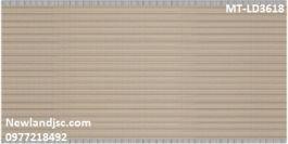Gạch ốp tường CMC KT 300x600mm MT-LD3618